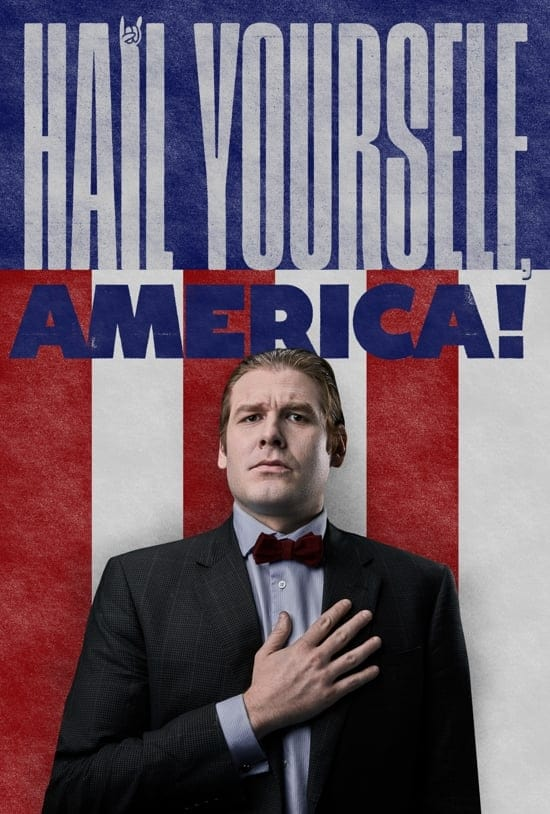 Hail Yourself, America!