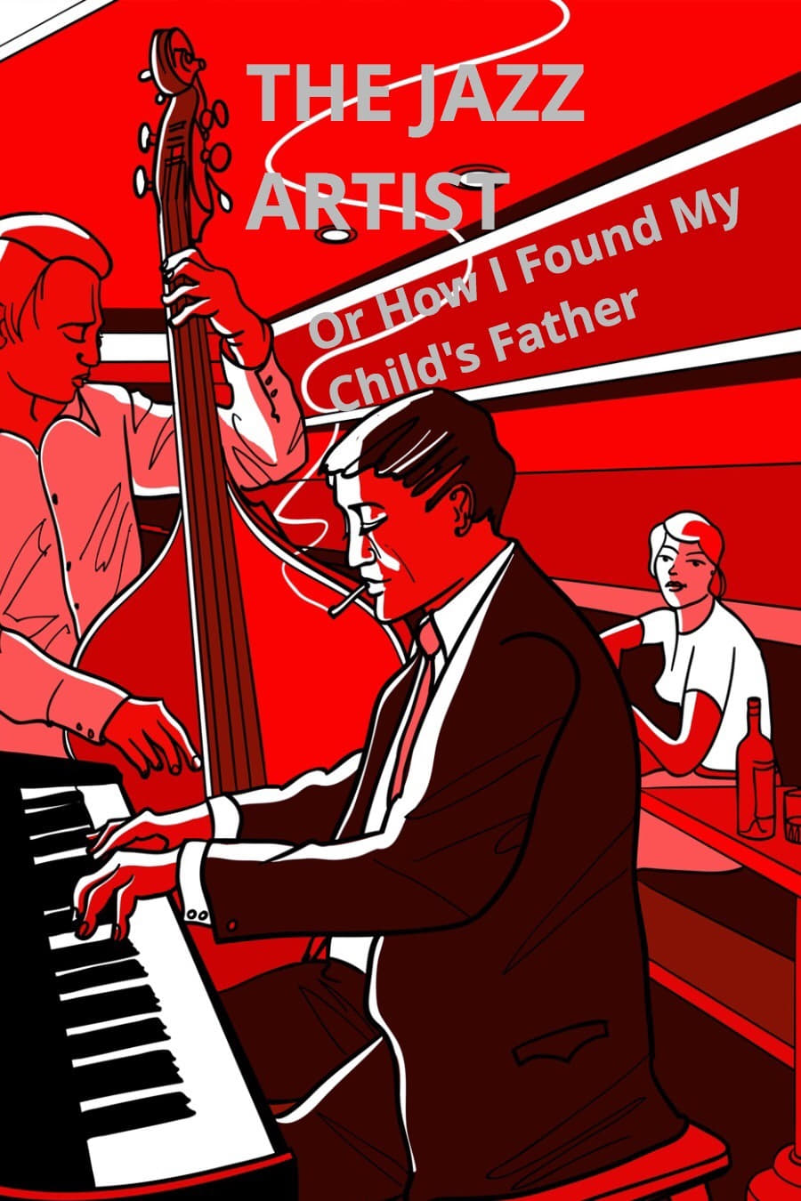 Ver The Jazz Artist~Or How I Found My Child's Father Online HD Español ()