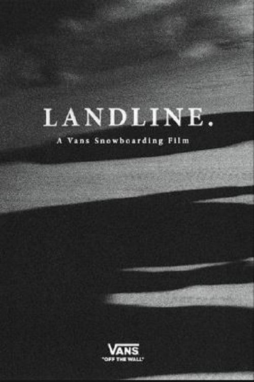 Landline - A Vans Snowboarding Film on FREECABLE TV