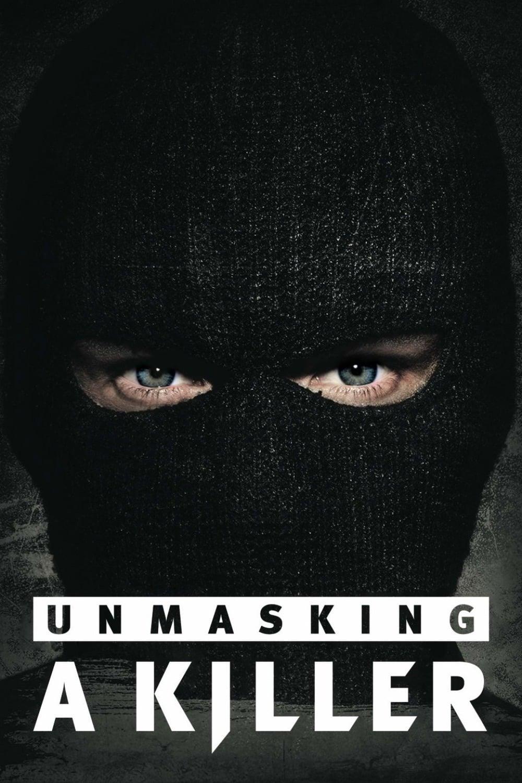 Unmasking a Killer Poster