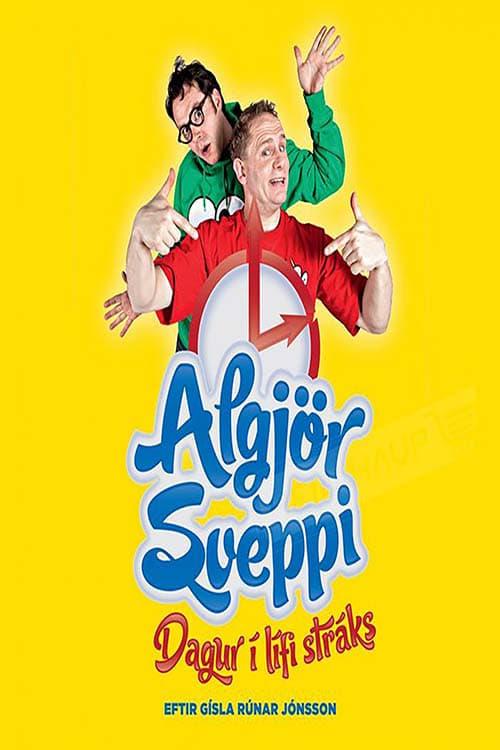 Algjör Sveppi - Dagur í lífi stráks (2010)
