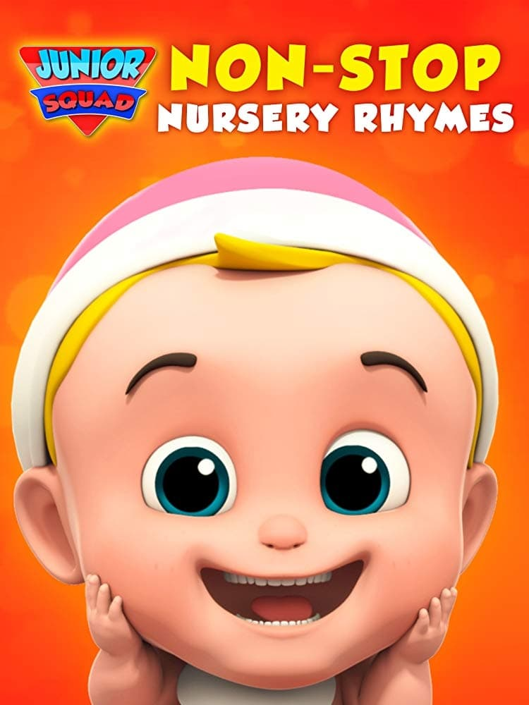 Junior Squad Non-Stop Nursery Rhymes