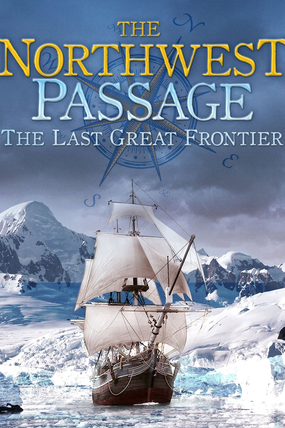 The Northwest Passage: The Last Great Frontier (2014)