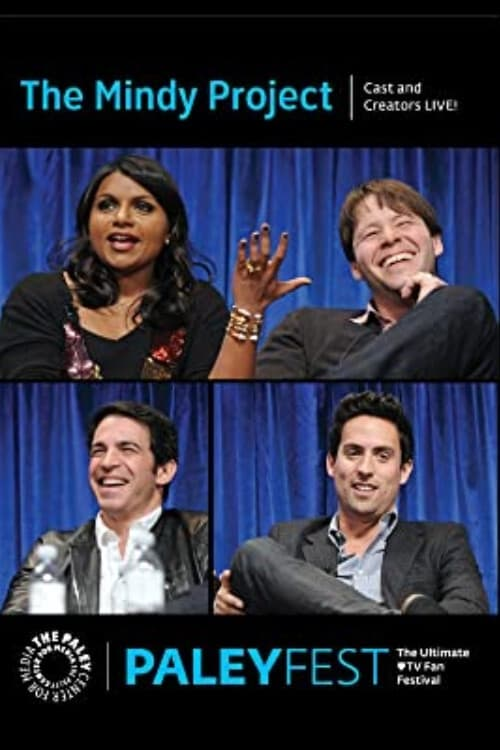The Mindy Project: Cast and Creators Live at PALEYFEST 2014 (2014)