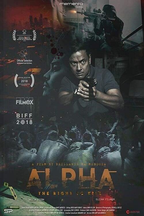 Alpha: The Right to Kill (2019)