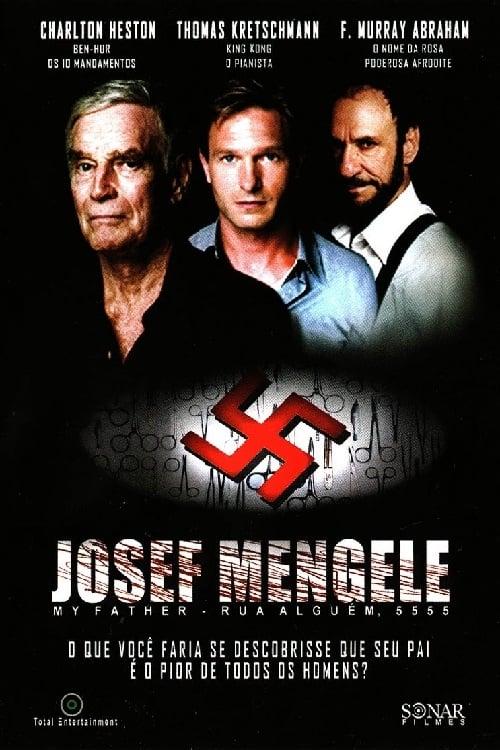 Josef Mengele, Meu Pai, Rua Alguém, 5555 Dublado