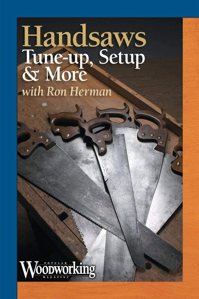 Handsaws: Tune-up, Setup & More