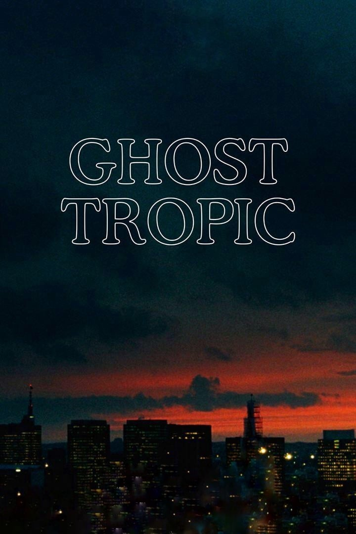 Ghost Tropic - 2020