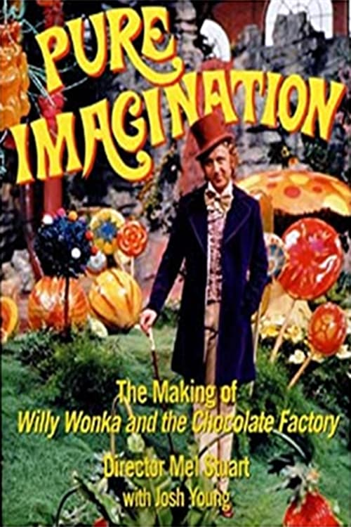 Pure Imagination: The Story of 'Willy Wonka and the Chocolate Factory' (2001)