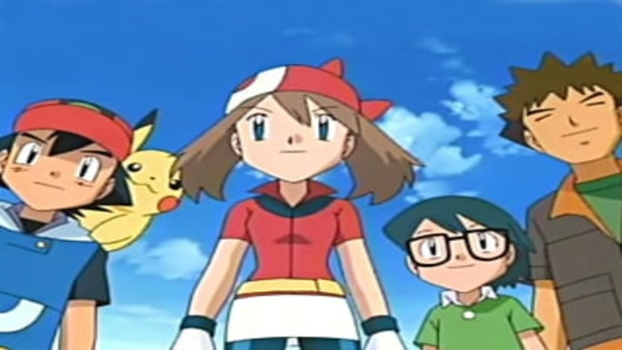 Pokémon Season 8 :Episode 28  Satoshi and Haruka! Heated Battles in Hoenn!!