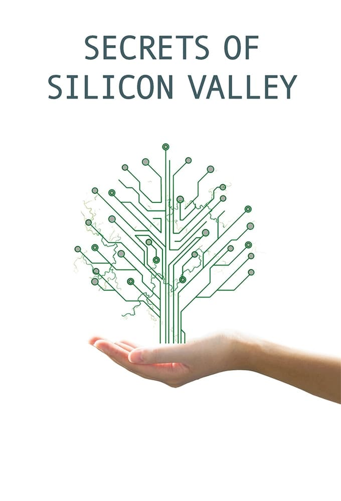 Secrets of Silicon Valley (2017)