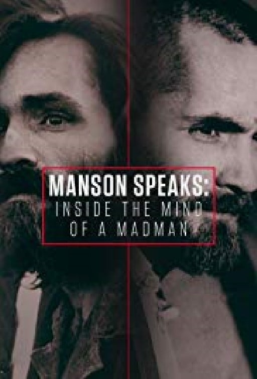 Manson Speaks: Inside the Mind of a Madman (2017)