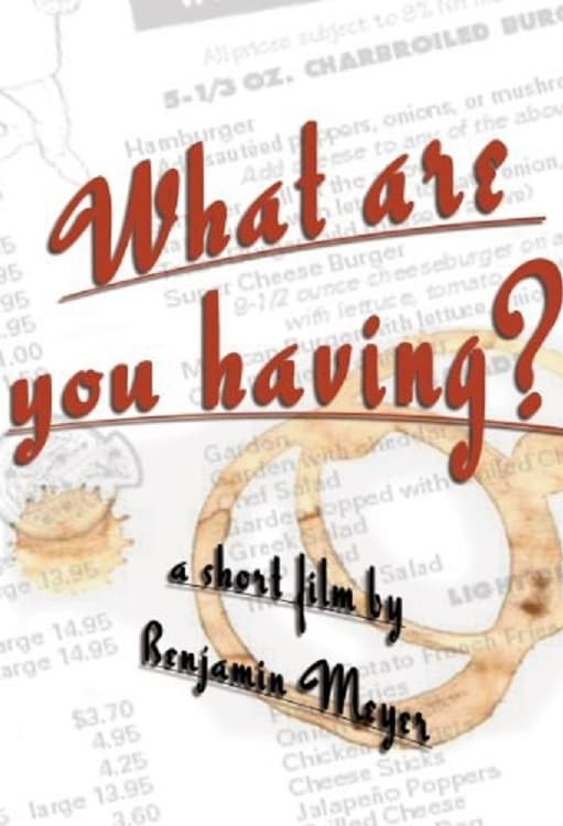watch What Are You Having? 2003 online free