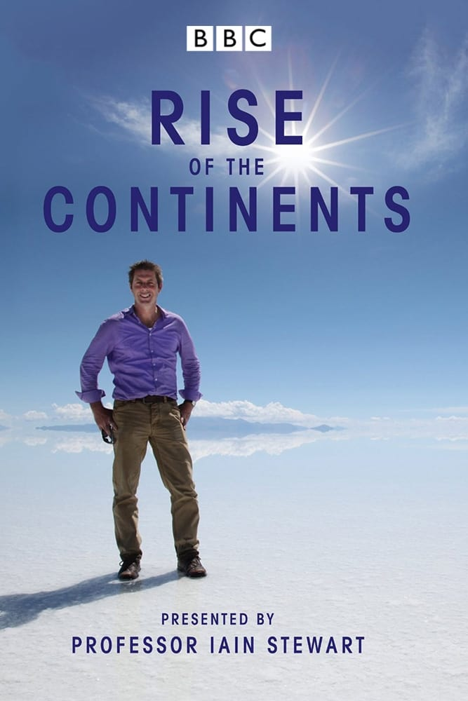 Rise of the Continents (2013)
