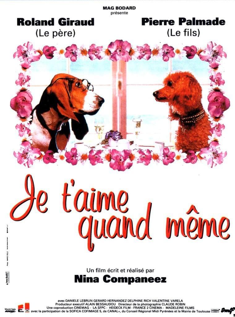 Je t'aime quand même (1994)