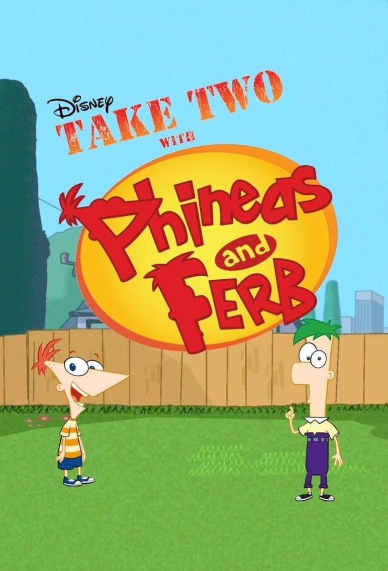 Take Two with Phineas and Ferb (2010)