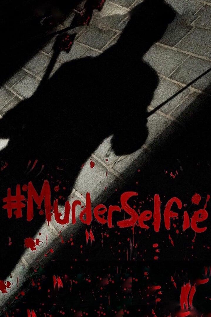 Ver #MurderSelfie Online HD Español ()