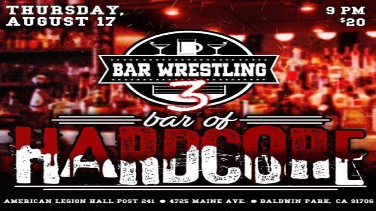 Bar Wrestling 3: Bar Of Hardcore