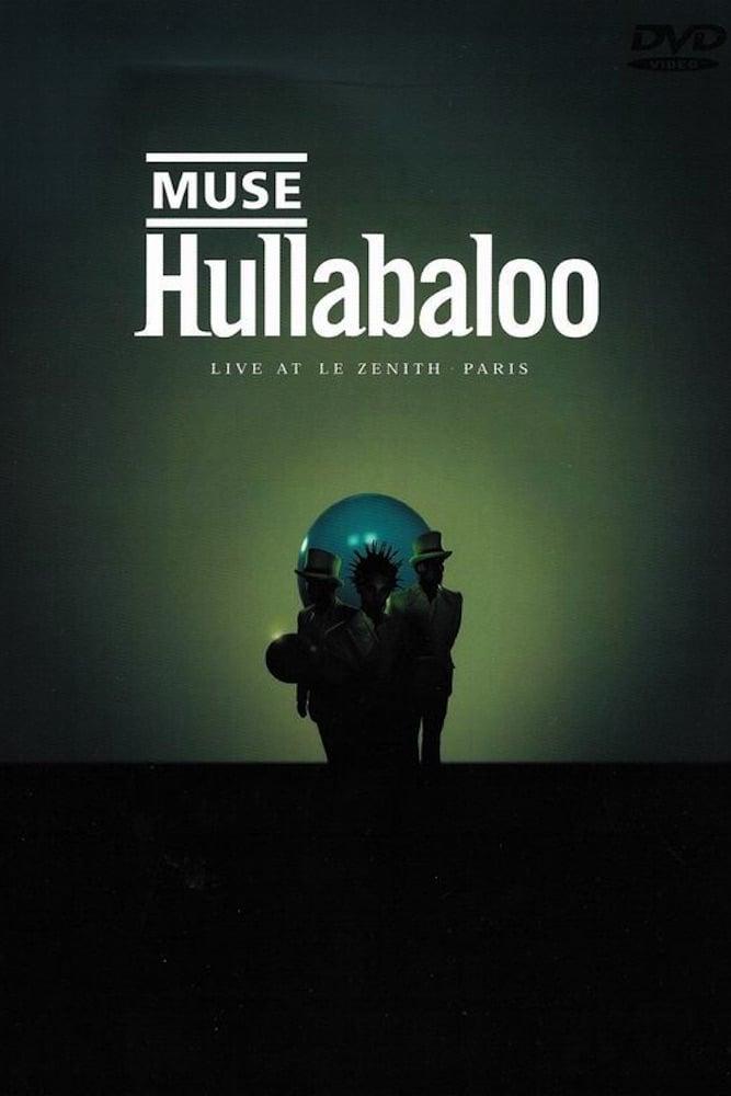 Muse: Hullabaloo (2002)