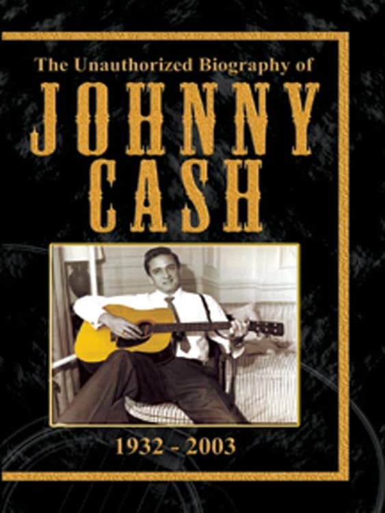 Ver The Unauthorised Biography of Johnny Cash Online HD Español (2014)