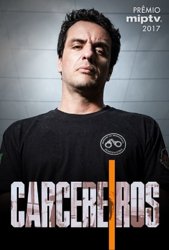 Carcereiros – Todas as Temporadas Dublado / Legendado (2018)