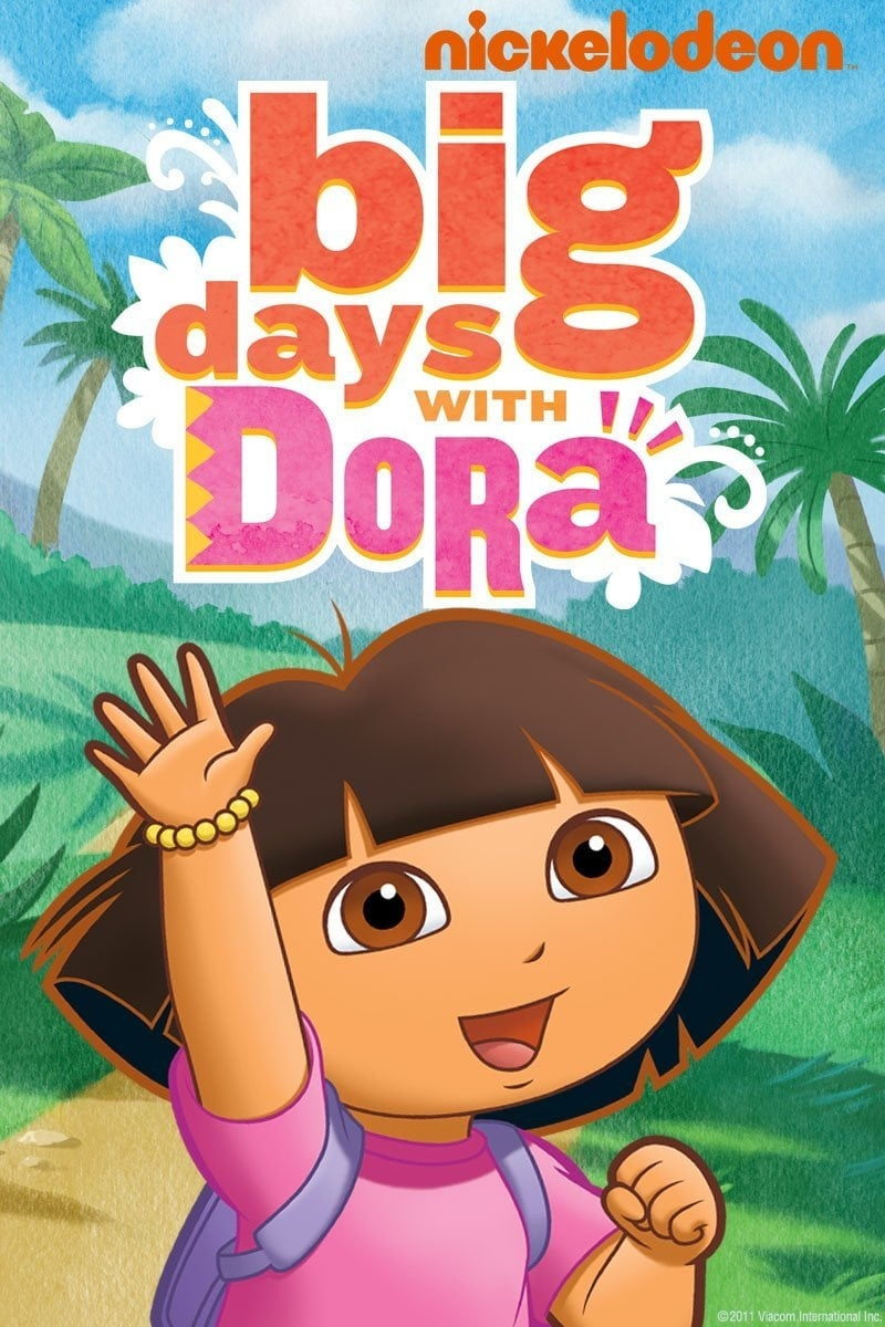 Big Days with Dora (2011)