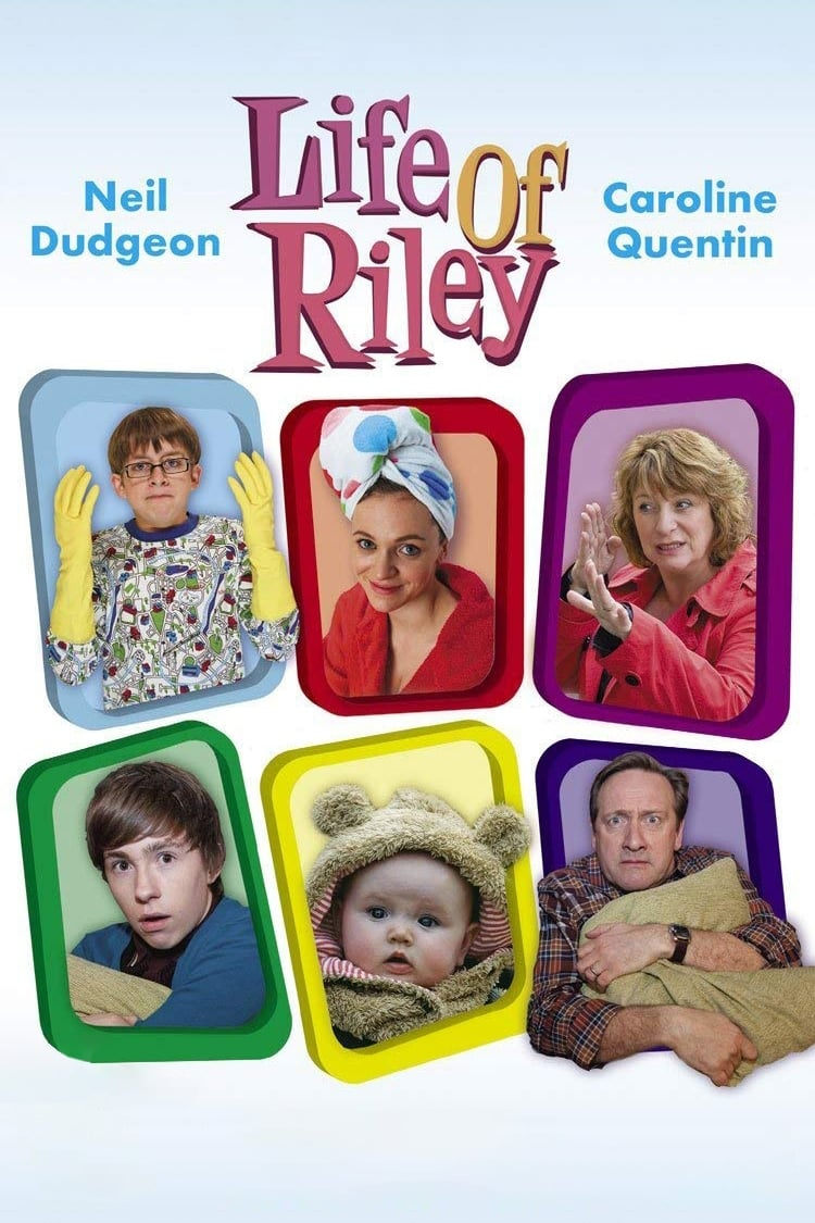 Life of Riley (2008)