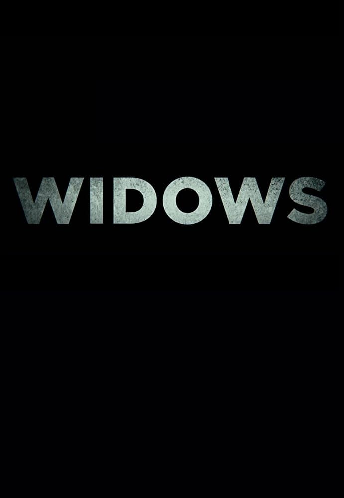 Poster and image movie Film Vaduve - Văduvele - Widows 2018