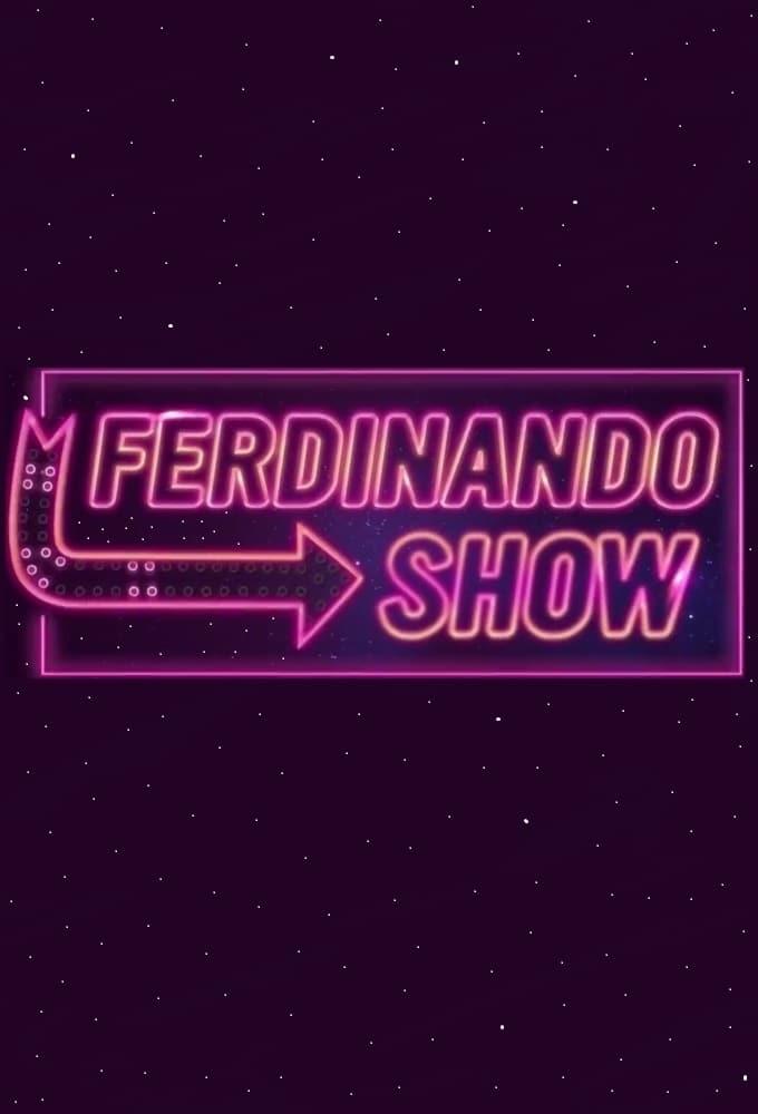 Ferdinando Show (2015)