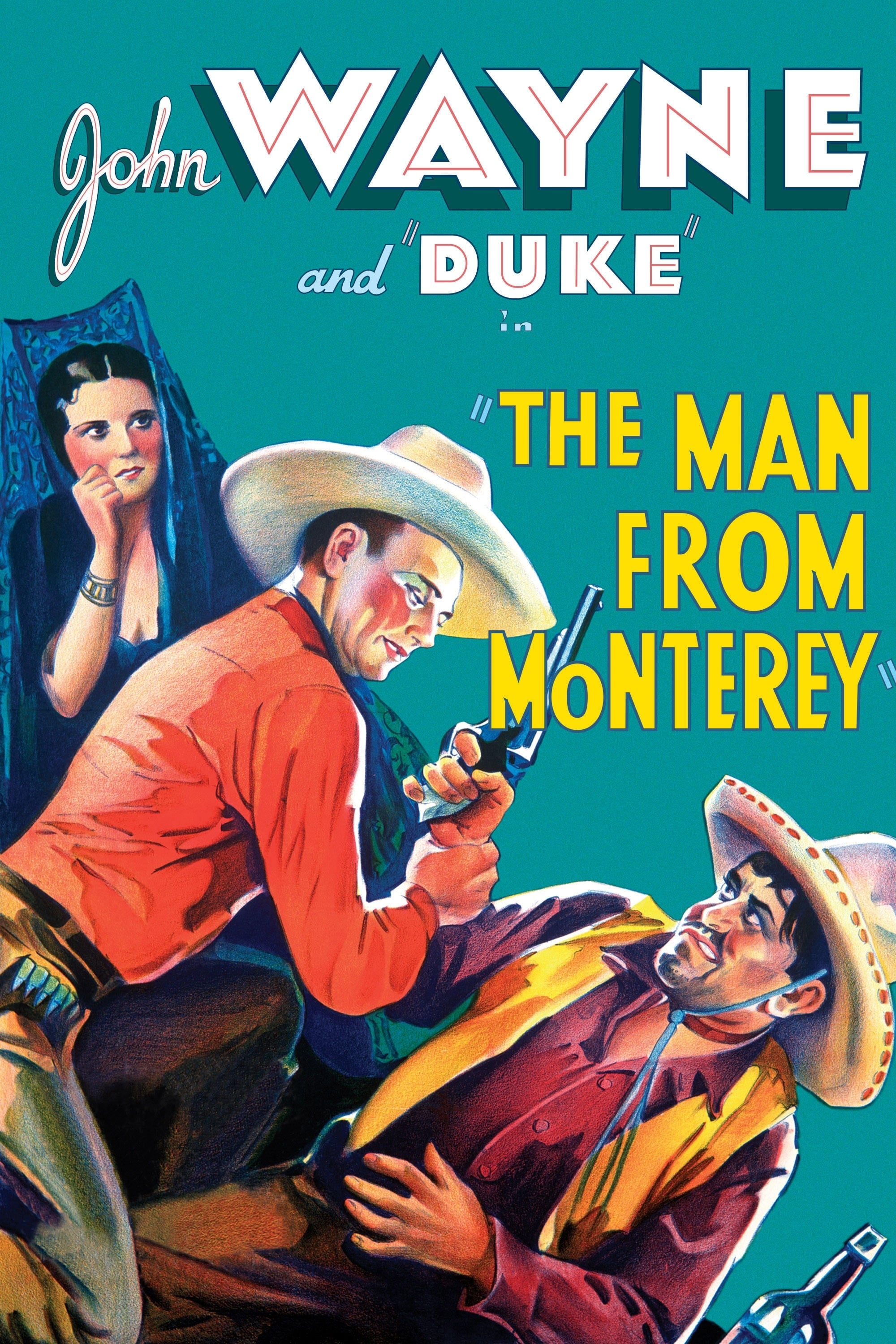 The Man from Monterey (1933)