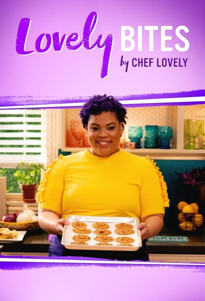 Lovely Bites by Chef Lovely TV Shows About Cooking