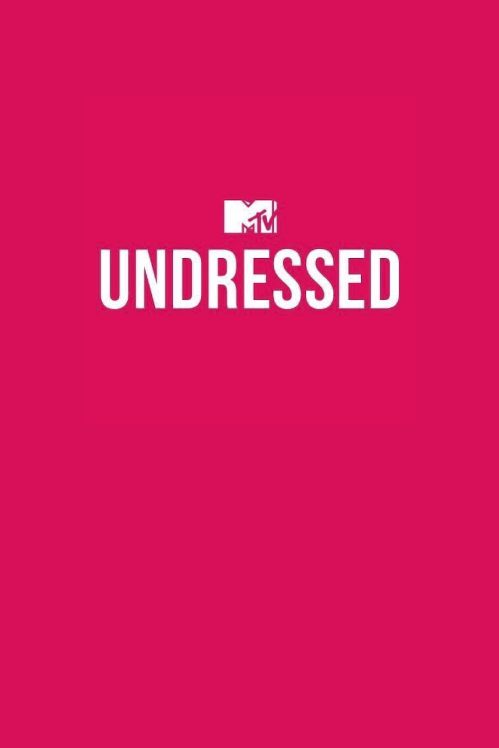 MTV Undressed TV Shows About Experiment