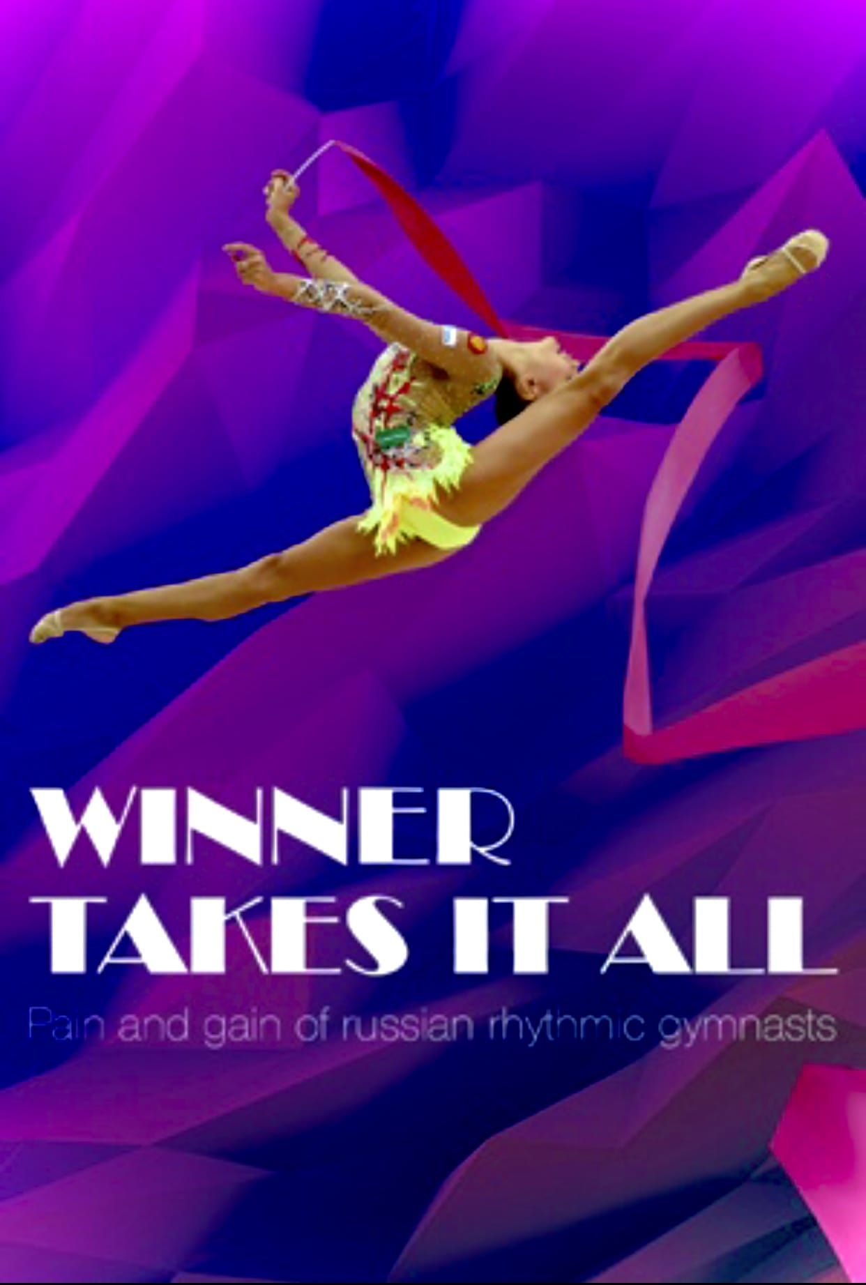 Winner Takes It All: Pain and Gain of Russian Rhythmic Gymnasts (2015)