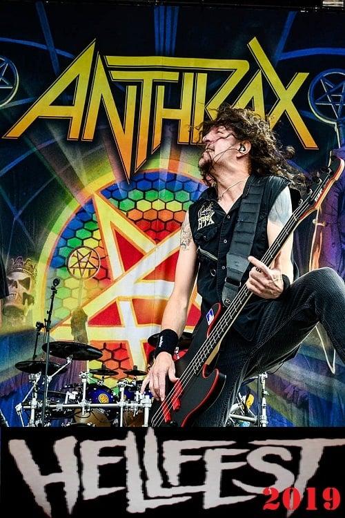 Anthrax au Hellfest 2019 (2019)