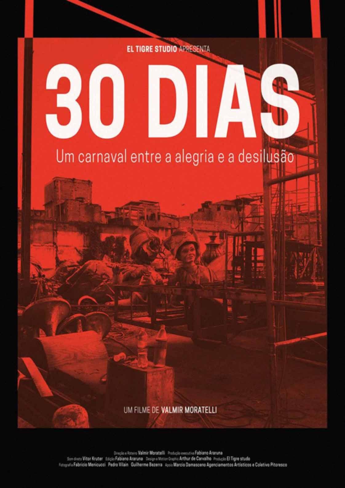 30 Dias - Um Carnaval Entre a Alegria e a Desilusão (2019)