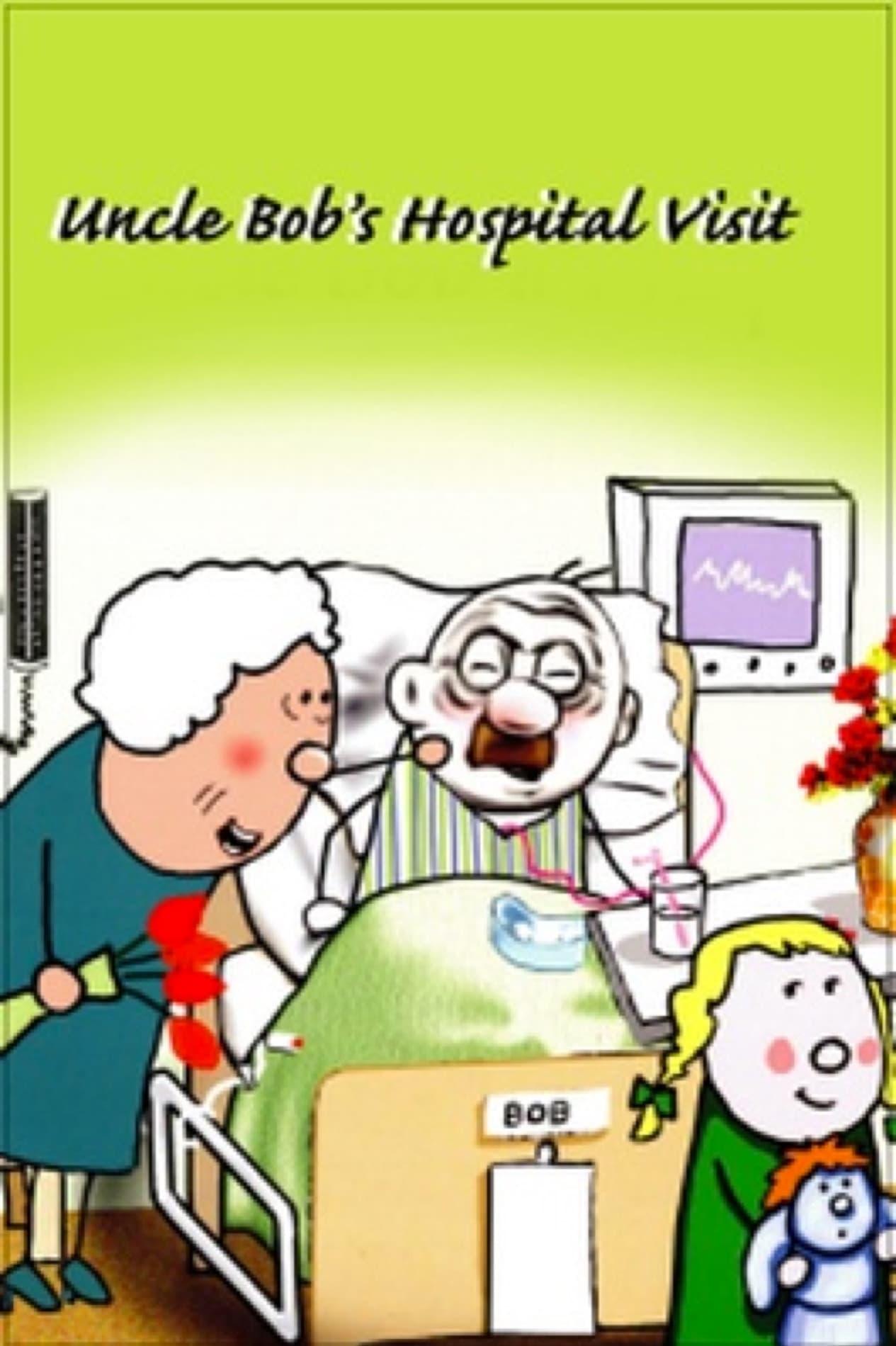 Uncle Bob's Hospital Visit (2007)