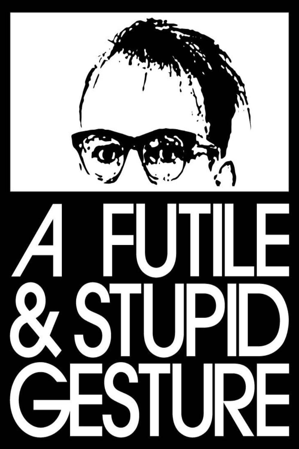 Poster and image movie Film A Futile & Stupid Gesture - A Futile & Stupid Gesture - A Futile & Stupid Gesture -  2017