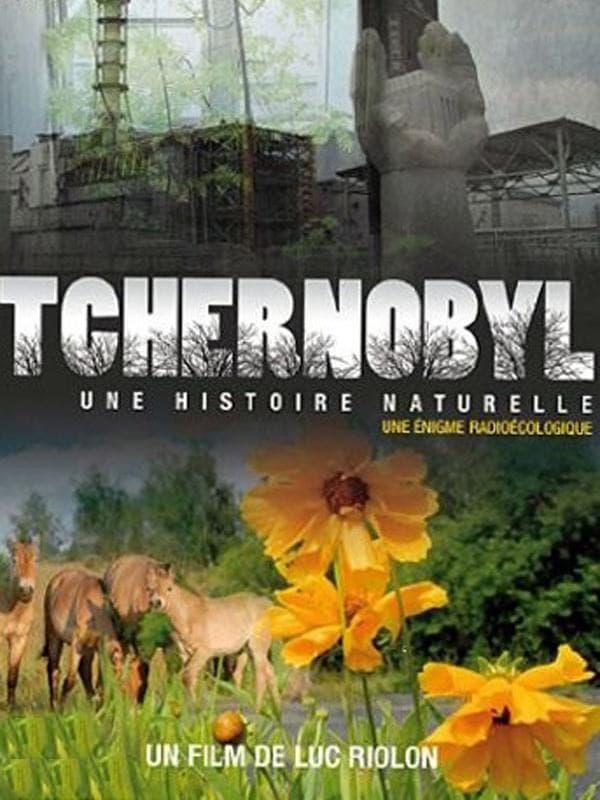 Chernobyl: A Natural History (2010)
