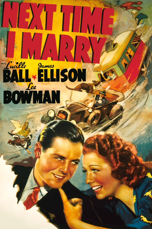 Next Time I Marry (1938)
