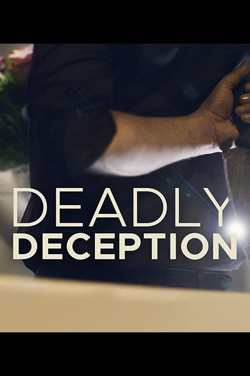 Deadly Deception (2018)
