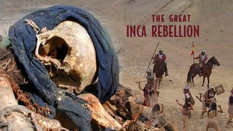 NOVA Season 34 :Episode 15  The Great Inca Rebellion