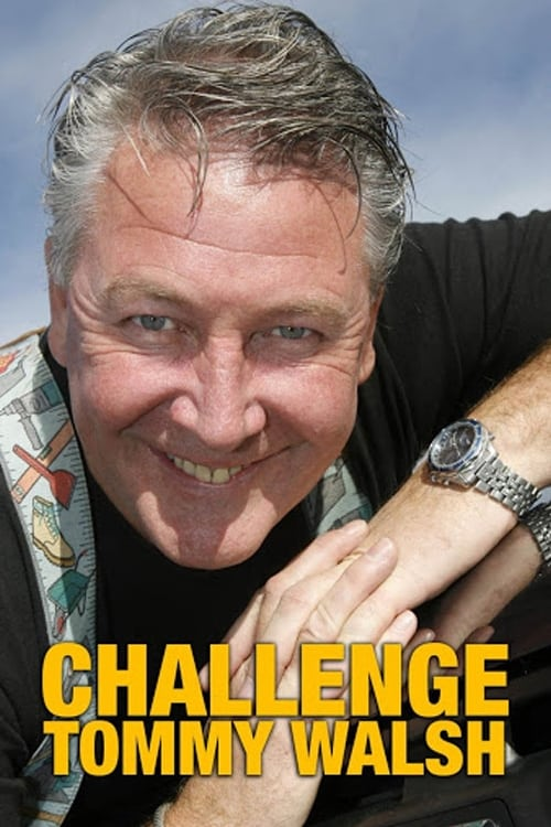 Challenge Tommy Walsh (2002)