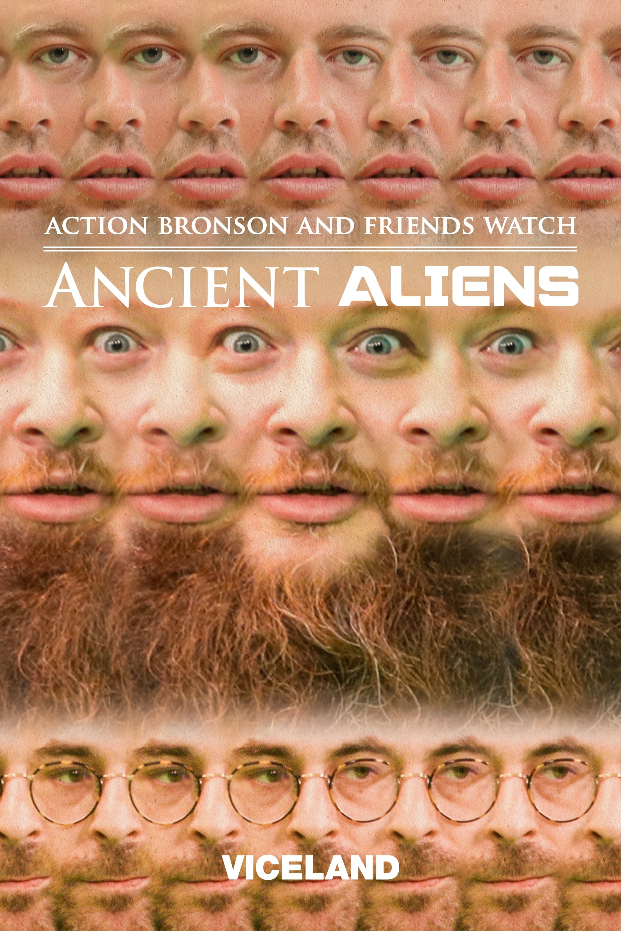 Action Bronson and Friends Watch Ancient Aliens (2016)
