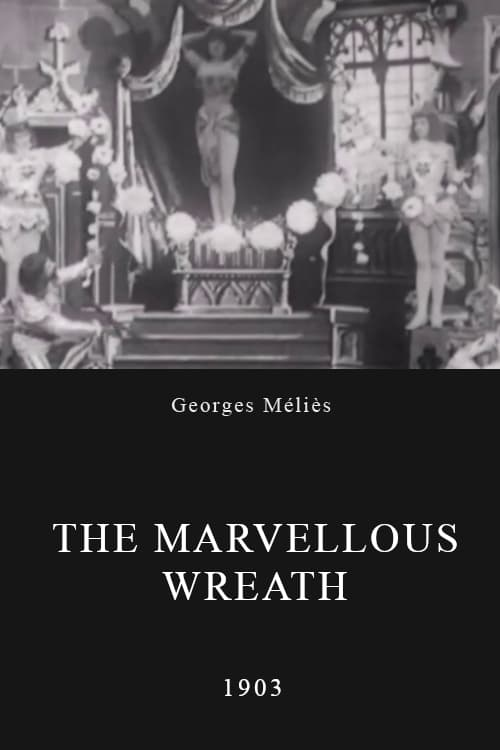 Marvellous Wreath (1903)