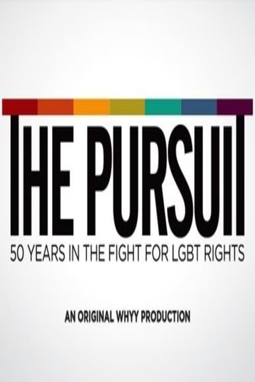 Ver The Pursuit: 50 Years in the Fight for LGBT Rights Online HD Español ()