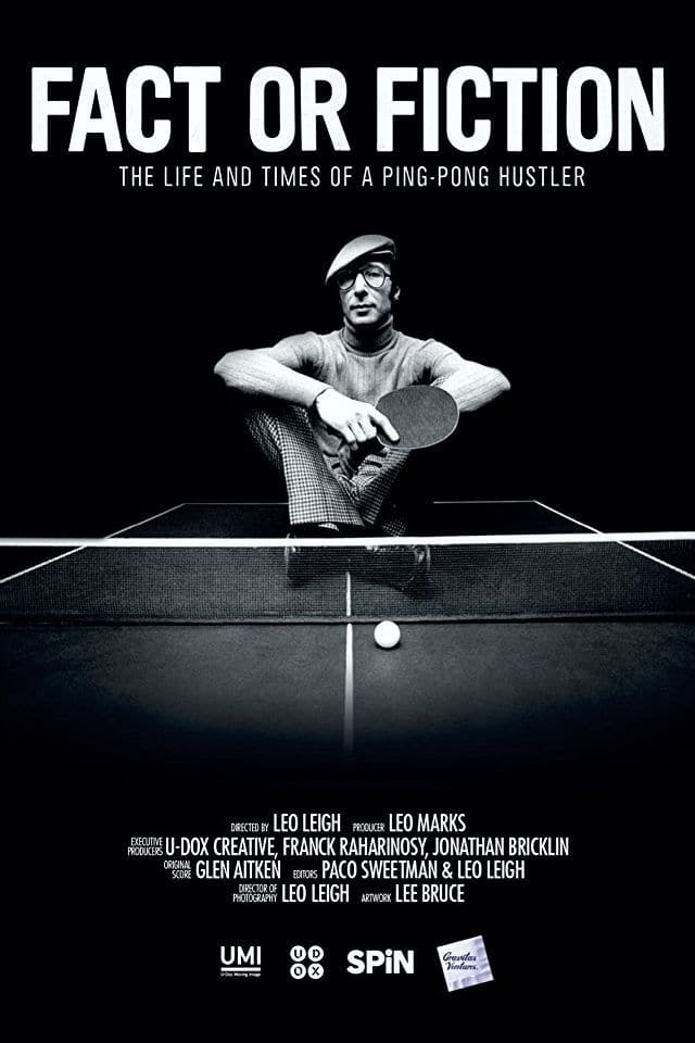 Fact or Fiction: The Life & Times of a Ping Pong Hustler (2014)