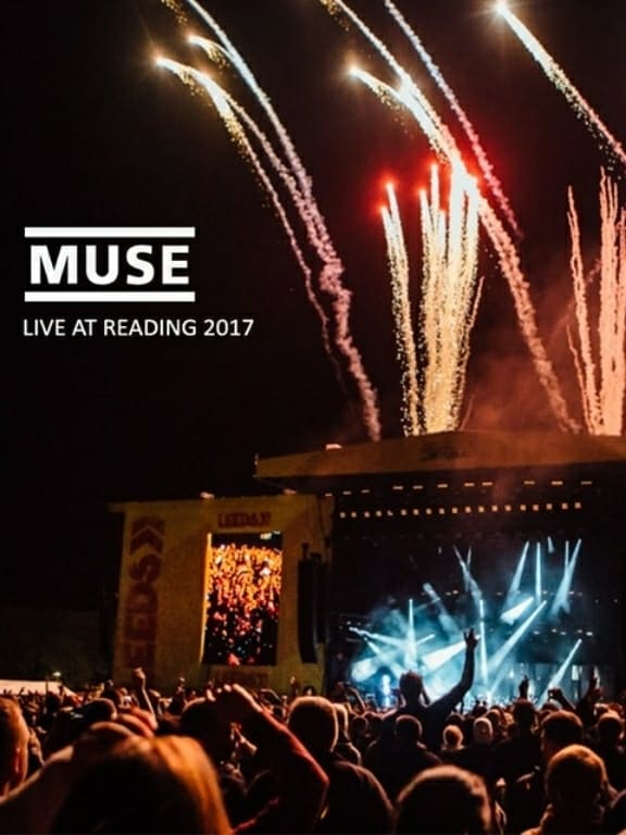 Ver Muse : Live At Reading Festival 2017 Online HD Español ()