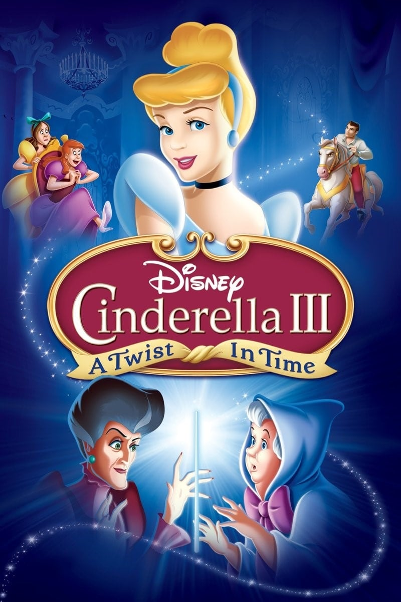 Watch Cinderella III: A Twist in Time (2007) Full Movie Online Free - CineFOX