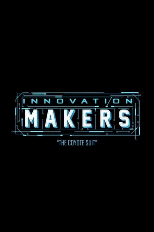 Ver Innovation Makers: The Coyote Suit Online HD Español ()