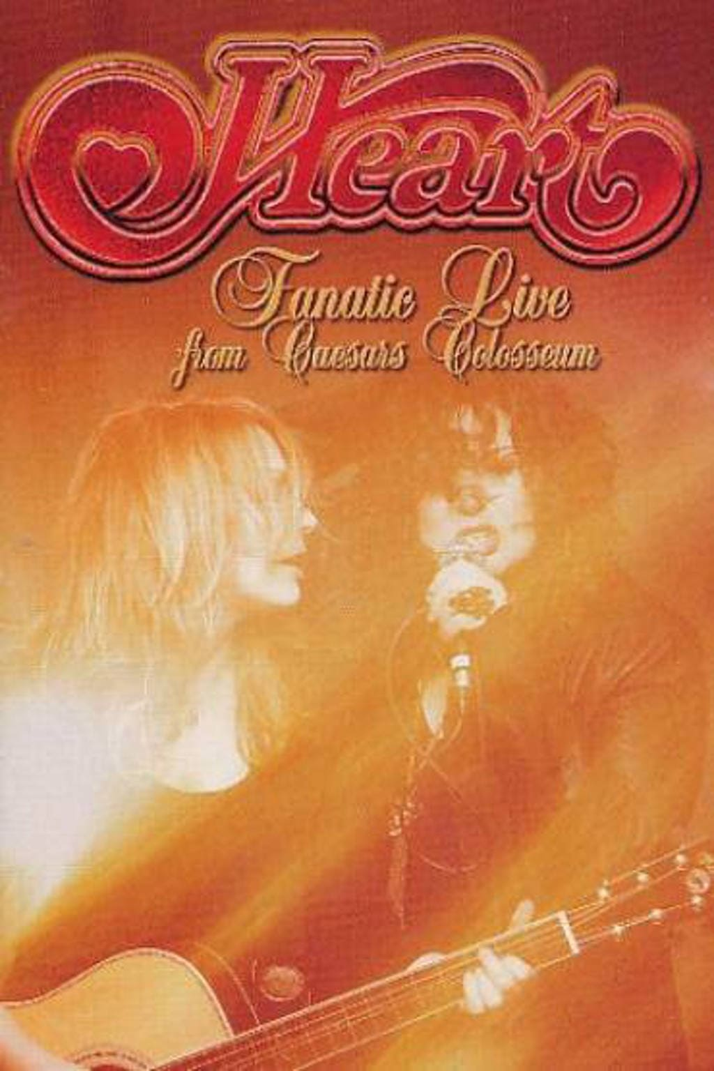 Heart: Fanatic Live from Caesars Colosseum (2012)